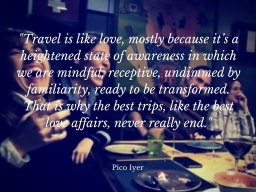 Travel is Like Love