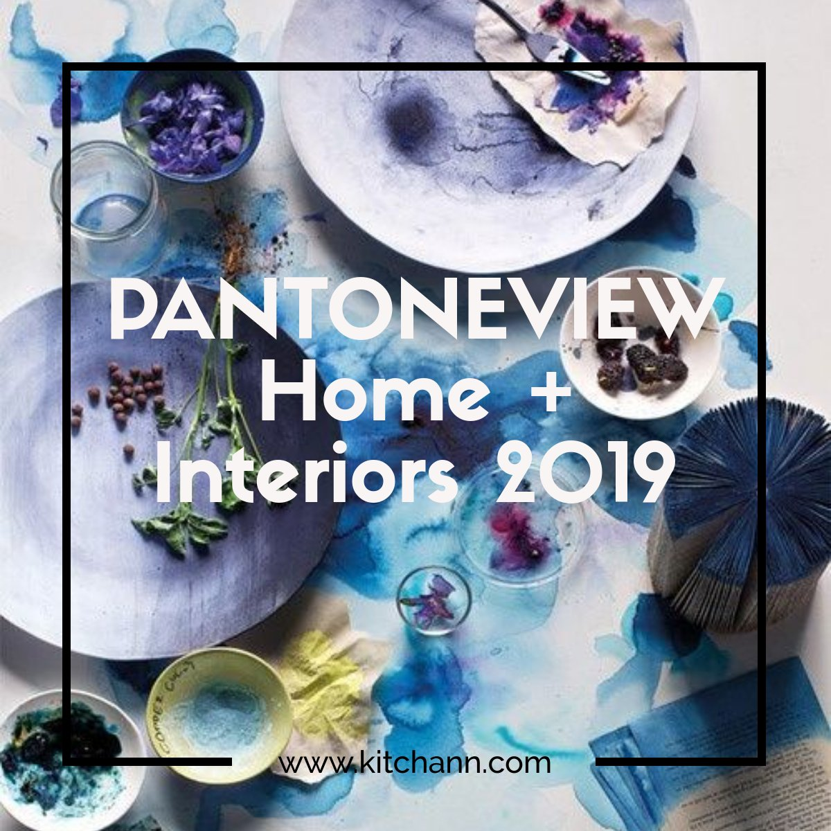 Home Interior Color Trends 2018: PANTONE Colors That Will Be Trending In 2019